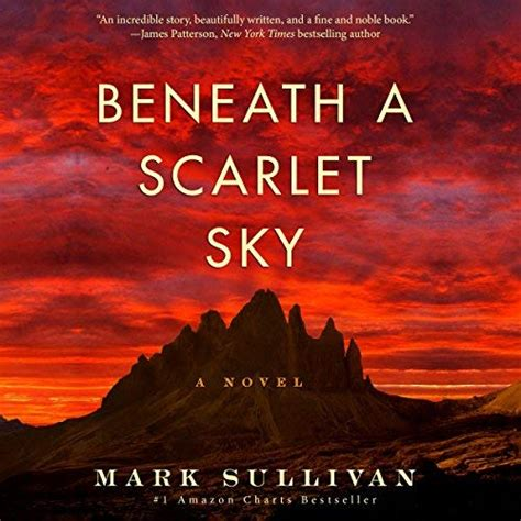 Beneath A Scarlet Sky A Novel beneath a scarlet sky audiobook by sullivan