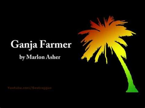 Ganja Planter Lyrics ganja farmer marlon asher lyrics