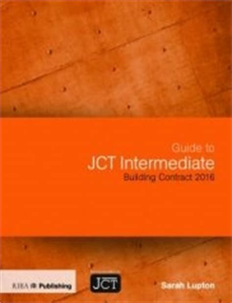 jct design and build contract db 2011 edition guide to the jct intermediate building contract 2016
