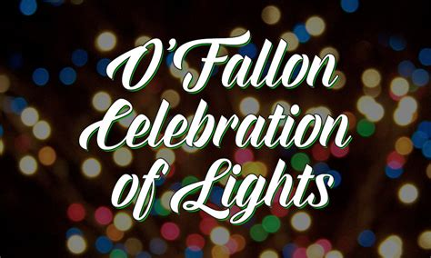 o fallon lights o fallon celebration of lights december 15 mount