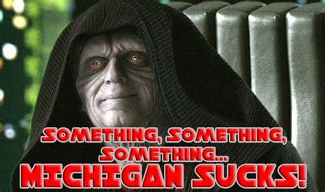 Michigan Football Memes - we hate michigan