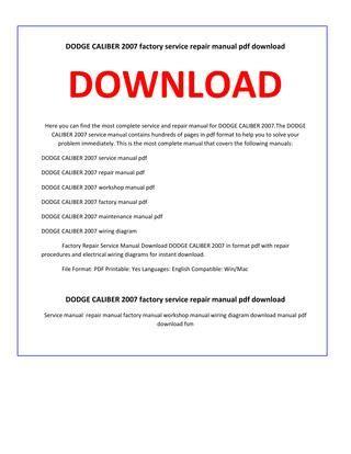 service manual pdf 2011 dodge caliber workshop manuals dodge caliber repair manual service dodge caliber 2007 service repair manual by service manual issuu