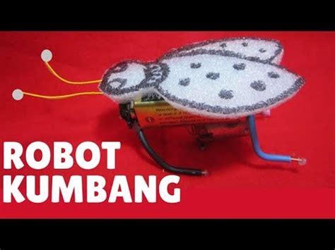 membuat robot yang mudah membuat robot sederhana robot kumbang yang mudah dibuat