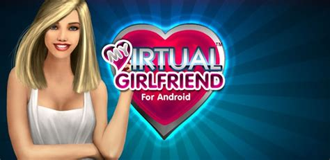 virtual girlfriend full version apk android full version apps and games free my virtual