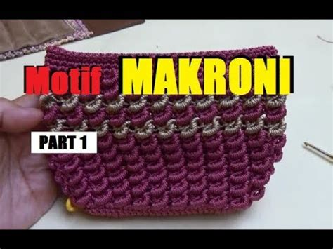 tutorial merajut umi iva belajar merajut motif makroni part 1 youtube
