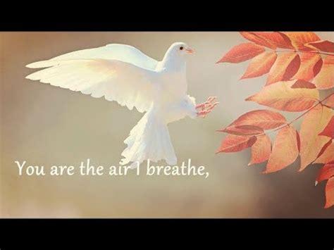 the air i breathe worship as a way of books jerry k the air i breathe lyrics gospel 2017