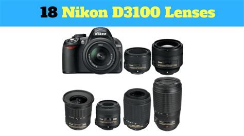 17 BEST (ZOOM and PRIME) Nikon D3100 Lenses   AF S DX Lens