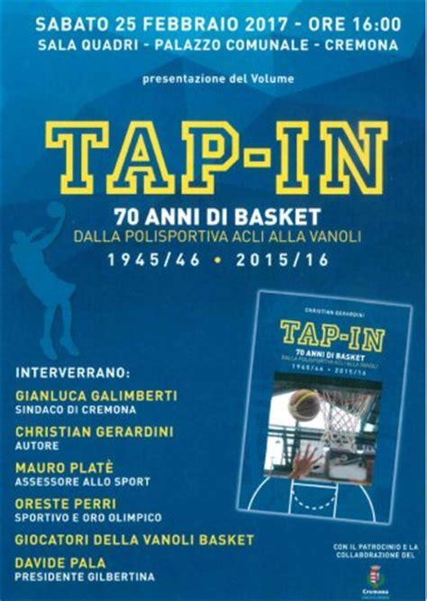 libro a tap on the presentazione libro quot tap in 70 anni di basket dalla polisportiva acli alla vanoli 1945 46