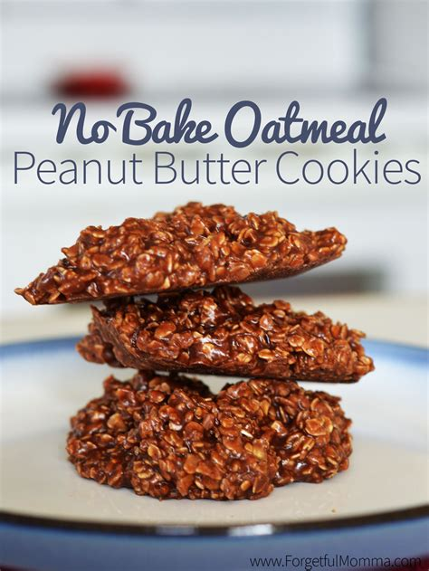 No Bake Oatmeal Peanut Butter Cookies   Forgetful Momma