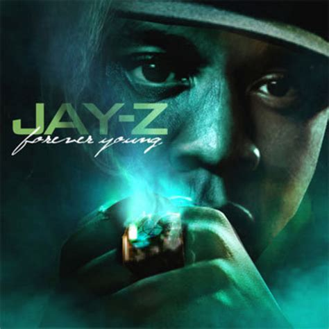 jay z forever young lyrics jay z young forever
