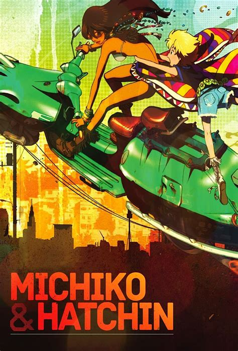 michiko to hatchin of monsters and mountains august 2015