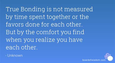 bonding quotes quotesgram