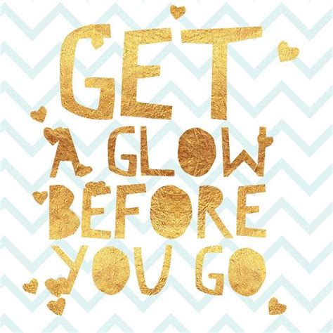 Get Your Glow On by 1000 Salon Quotes On Hair Salon Quotes