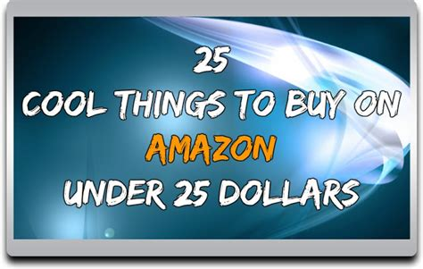 Cool Things To Buy On Amazon Under 25 | 25 cool things to buy on amazon under 25 dollars that you