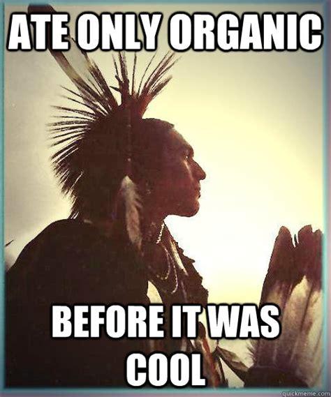 Native Memes - drunk native americans memes