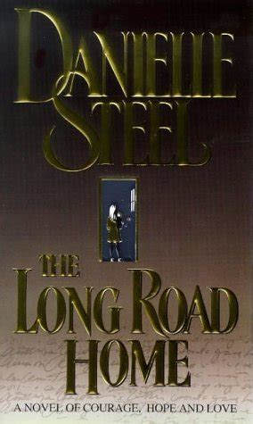 the road home books the road home by danielle steel reviews discussion