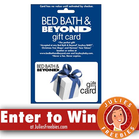 bed bath and beyond sweepstakes win a 250 00 bed bath beyond gift card freebies list
