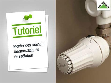 Démonter Un Robinet Thermostatique De Radiateur by Comment Monter Des Robinets Thermostatiques Leroy Merlin
