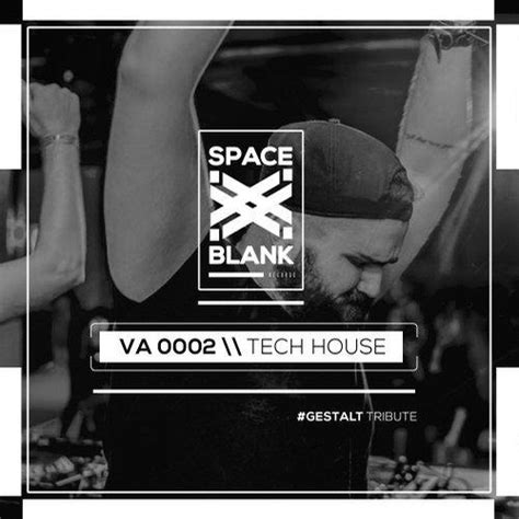 tech house music free download va space blank tech house space blank music 320kbpshouse net
