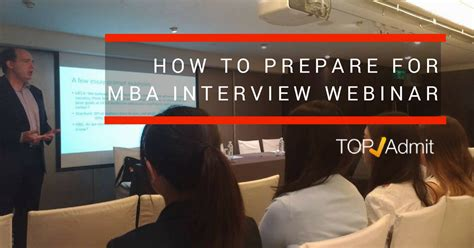 Prepare For Mba Program by Webinartopadmit Application Essay Editing