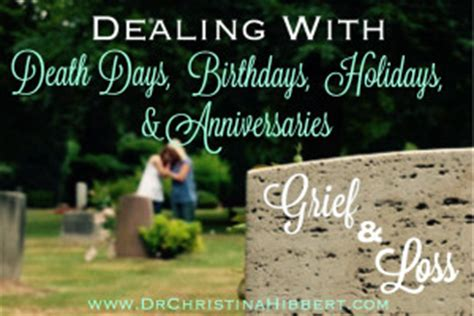 Wedding Anniversary After Of Spouse by Grief Loss Dealing With Anniversaries Birthdays