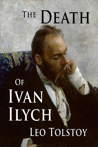 libro the death of ivan the death of ivan ilych by leo tolstoy paperback barnes noble 174
