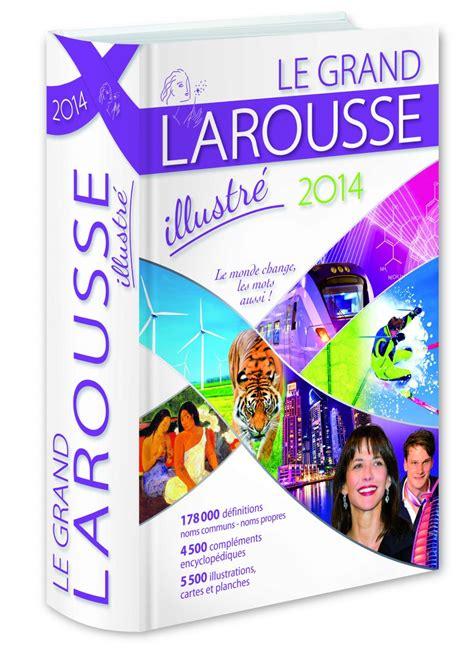 larousse grand dictionnaire grand dictionnaire larousse