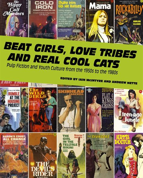 gangs biker boys and real cool cats pulp fiction and youth culture 1950 to 1980 books beat tribes real cool cats pulp fiction