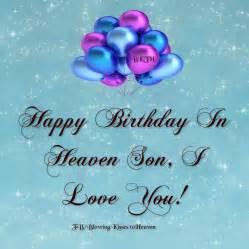 Happy birthday in heaven son happy birthday son birthday jason son