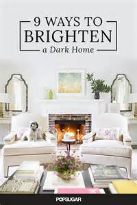 25 best ideas about brighten dark rooms on pinterest colors to brighten a room paint for a