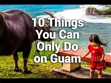 10 Things You Can Only Do In The Summer by 10 Things You Can Only Do On Guam