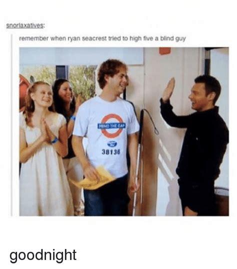 Ryan Seacrest High Five Blind Guy Meme - snorlaxatives remember when ryan seacrest tried to high