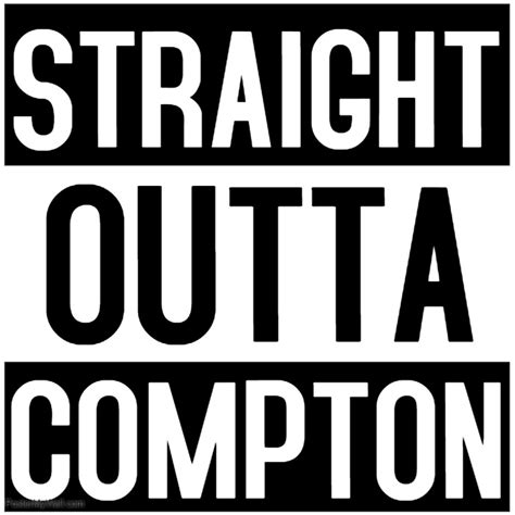Straight Outta Compton Template Postermywall Outta Compton Photoshop Template