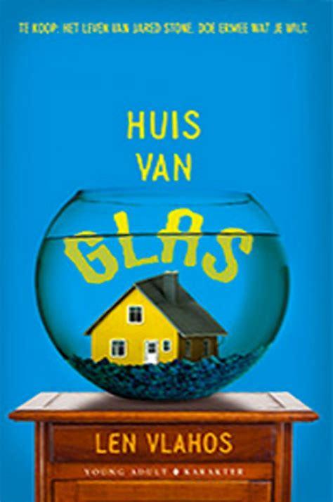 len in huis huis van glas van len vlahos boek en recensies hebban nl