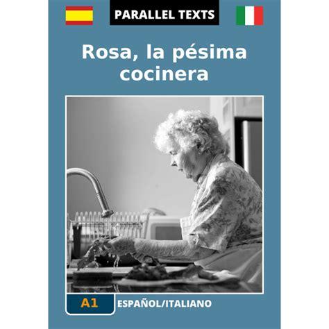testi in spagnolo testo spagnolo italiano rosa la cocinera