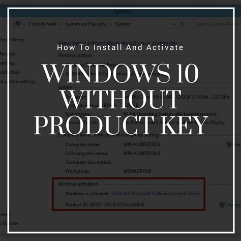 install windows 10 product key activate windows 10 without key