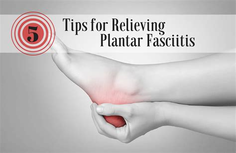 5 tips for finding relief from plantar fasciitis plantar