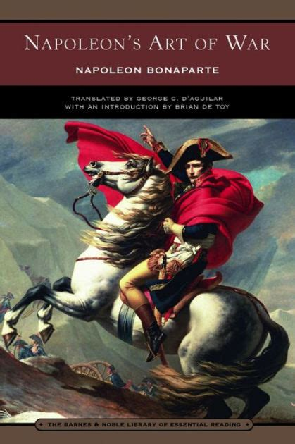 biography napoleon bonaparte summary napoleon s art of war barnes noble library of essential