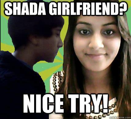 Overprotective Girlfriend Meme - white girlfriend nice try overprotective indian