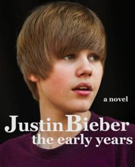 justin bieber early life biography justin bieber the early years by james anderson