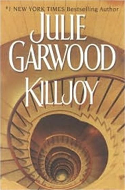 Killjoy Julie Garwood killjoy by julie garwood edition book