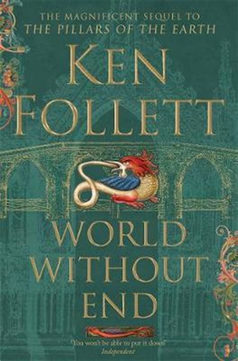 world without end 0333908422 world without end ken follett 9781447265467