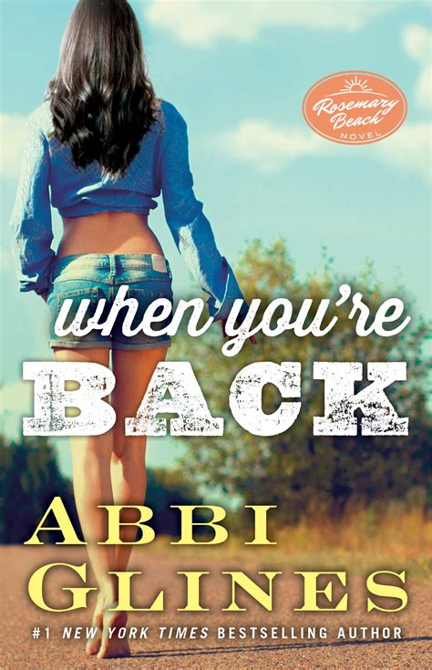 now that you re back series 1 when you re back book by abbi glines official