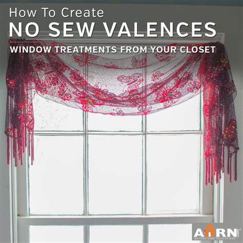 how to do window treatments no sew window treatments creative valances from your own