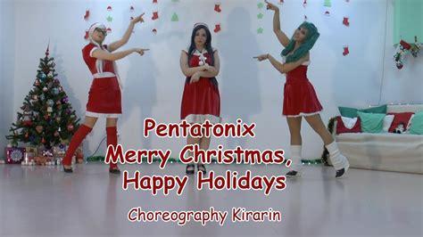 pentatonix merry christmas happy holidays dance
