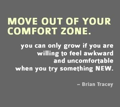 Out Of Your Comfort Zone Quotes Quotesgram