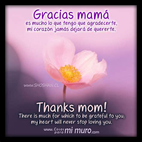 fotos que digan gracias mama gracias mam 225 thanks mom cosas para mi muro