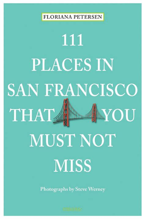 111 places in that you must not miss books marina times best sellers marina books inc