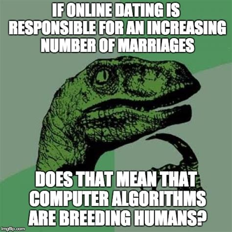 Online Dating Memes - if online dating is az meme funny memes funny pictures