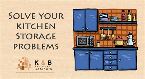 Problems With Kitchen Cabinets by Solve Your Kitchen Storage Problems K And B Cabinets
